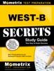 WEST-B Secrets Study Guide