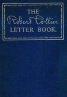 Download and Read Online The Robert Collier Letter Book