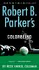 Reed Farrel Coleman - Robert B. Parker's Colorblind  artwork