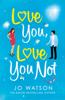 Jo Watson - Love You, Love You Not artwork
