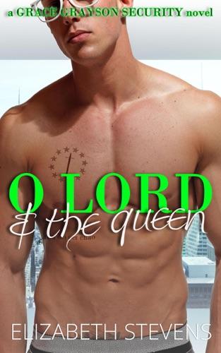 Elizabeth Stevens - O Lord & the Queen