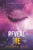 Tahereh Mafi - Reveal Me artwork