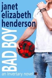 Bad Boy - Janet Elizabeth Henderson book summary