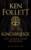 Ken Follett - Kingsbridge - Der Morgen einer neuen Zeit Grafik
