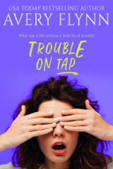 Trouble on Tap (Sweet Salvation Brewery 3)