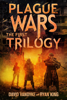 David VanDyke & Ryan King - Plague Wars Trilogy  artwork