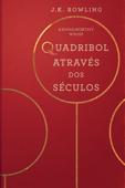 Quadribol Através dos Séculos Book Cover