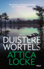 Attica Locke - Duistere wortels artwork