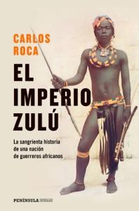 El imperio zulú Book Cover