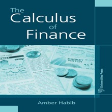 The Calculus Of Finance