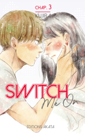 Switch Me On - chapitre 3