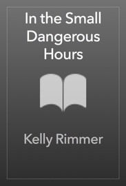 In the Small Dangerous Hours PDF Download
