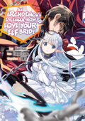 An Archdemon's Dilemma: How to Love Your Elf Bride (Manga) Volume 1 Book Cover