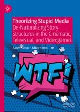 Theorizing Stupid Media