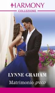 Matrimonio greco da Lynne Graham