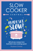 Paulene Christie - Slow Cooker Central artwork