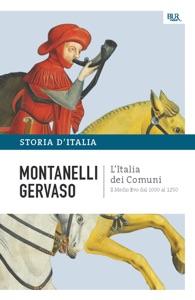 L'Italia dei comuni - Il Medio Evo dal 1000 al 1250 Book Cover