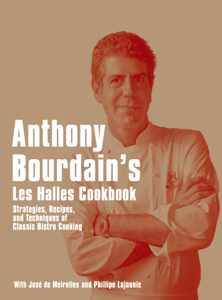 Anthony Bourdain's Les Halles Cookbook Book Cover