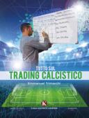 Tutto sul trading calcistico
