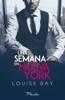 Louise Bay - Una semana en Nueva York portada