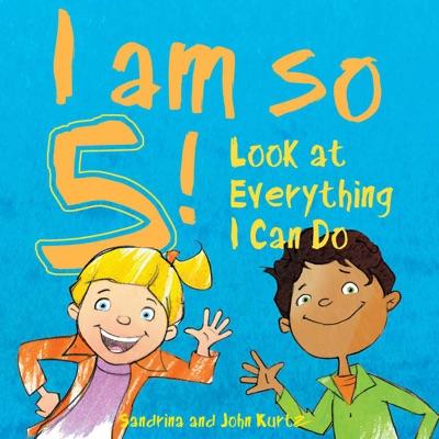 I Am So 5!