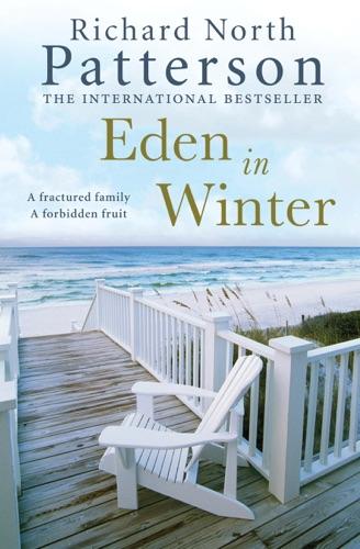 Richard North Patterson - Eden in Winter