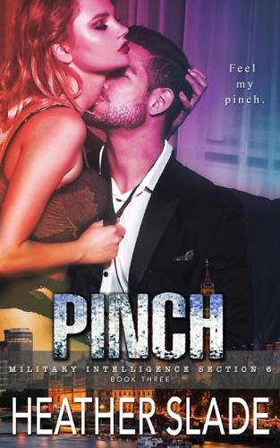 Heather Slade - Pinch