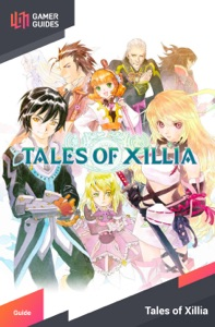 Tales of Xillia - Strategy Guide