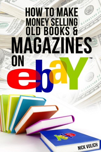 Read How to Make Money Selling Old Books and Magazines on