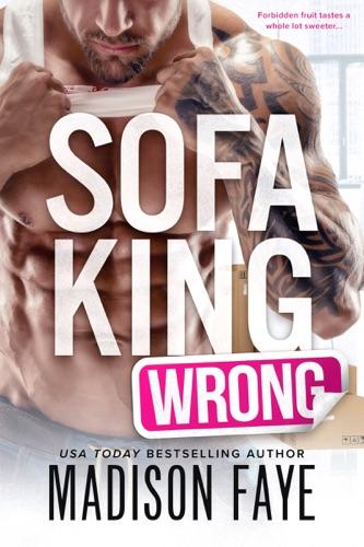 Madison Faye - Sofa King Wrong