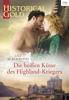 Lily Blackwood - Die heißen Küsse des Highland-Kriegers Grafik