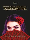 Desvendando o baralho de Maria Padilha Book Cover