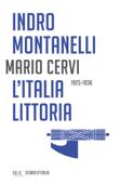 L'Italia littoria - 1925-1936