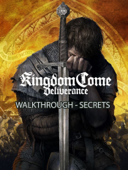 Kingdom Come Deliverance Game Guide and Walkthrough