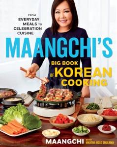 Maangchi's Big Book of Korean Cooking by Maangchi Book Cover
