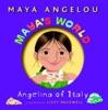 Maya's World: Angelina of Italy