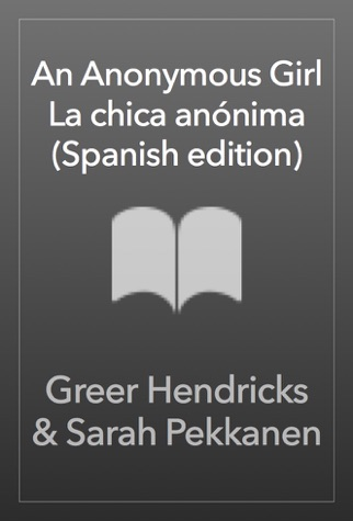 An Anonymous Girl \ La chica anónima (Spanish edition) PDF Download