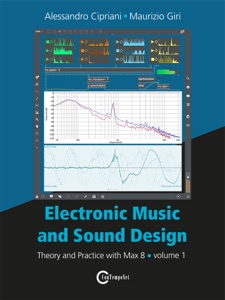 Electronic Music and Sound Design - Volume 1 (Max 8 Version) Book Cover