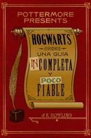 Hogwarts: una guía incompleta y poco fiable ebook Download