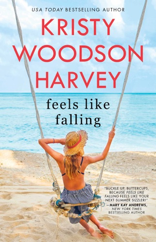 Kristy Woodson Harvey - Feels Like Falling
