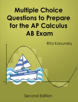 ‎Multiple Choice Questions to Prepare for the AP Calculus AB Exam 2019  Edition