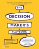 The Decision Maker's Playbook
