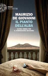 Il pianto dell'alba da Maurizio De Giovanni