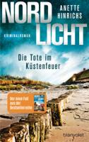 Anette Hinrichs - Nordlicht - Die Tote im Küstenfeuer artwork