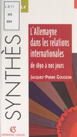 L'Allemagne dans les relations internationales, de 1890 à nos jours