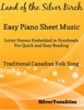 Land Of The Silver Birch Easy Piano Sheet Music – Letter Names Embedded In Noteheads For Quick And Easy Reading Traditional Canadian Folk Song