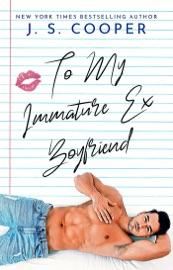 To My Immature Ex Boyfriend PDF Download