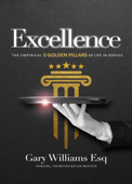 Excellence: The Empirical 5 Golden Pillars of Life in Service Book Cover