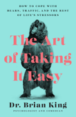 The Art of Taking It Easy Book Cover