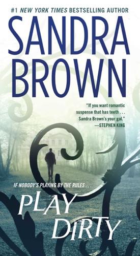 Sandra Brown - Play Dirty